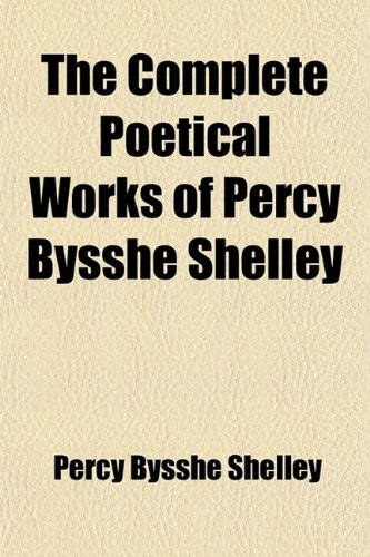 Large book cover: The Complete Poetical Works of Percy Bysshe Shelley