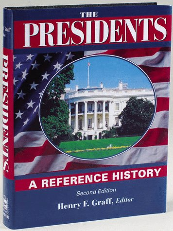 Large book cover: The Presidents: A Reference History
