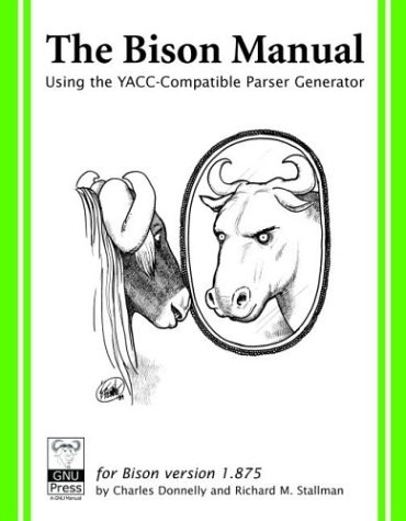 Large book cover: Bison: The Yacc-compatible Parser Generator
