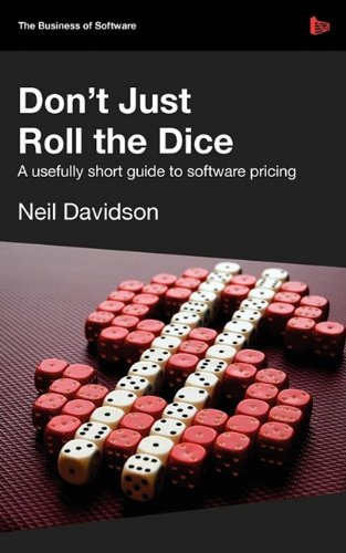 Large book cover: Don't Just Roll The Dice: A usefully short guide to software pricing