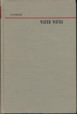 Large book cover: Water Waves: The Mathematical Theory With Applications