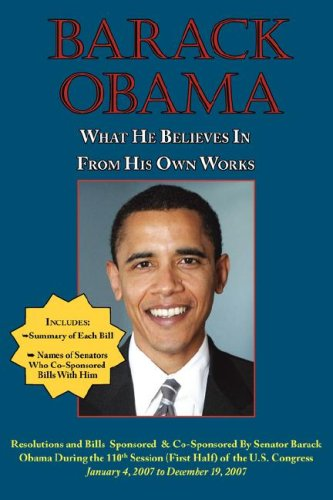 Large book cover: Barack Obama: what he believes in from his own works