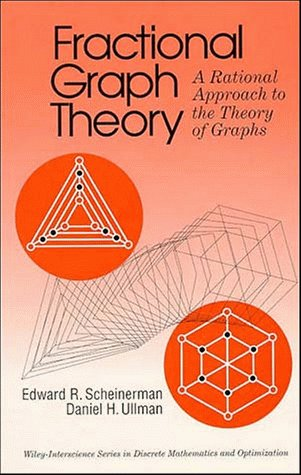 Large book cover: Fractional Graph Theory: A Rational Approach to the Theory of Graphs