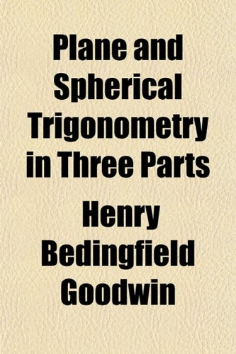 Large book cover: Plane and Spherical Trigonometry in three parts