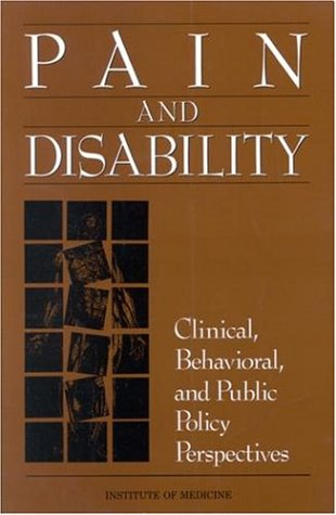 Large book cover: Pain and Disability: Clinical, Behavioral, and Public Policy Perspectives