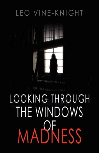 Large book cover: Looking Through The Windows of Madness