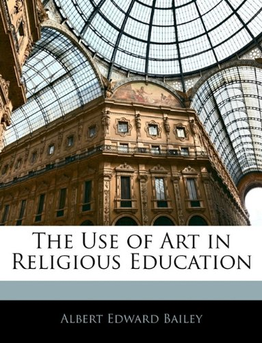 Large book cover: The Use of Art in Religious Education
