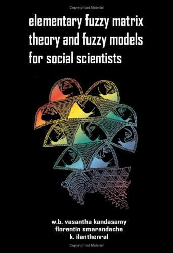Large book cover: Elementary Fuzzy Matrix Theory and Fuzzy Models for Social Scientists