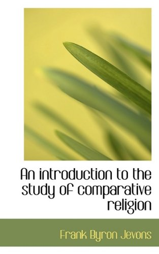 Large book cover: An Introduction to the Study of Comparative Religion