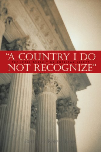 Large book cover: A Country I Do Not Recognize: The Legal Assault On American Values