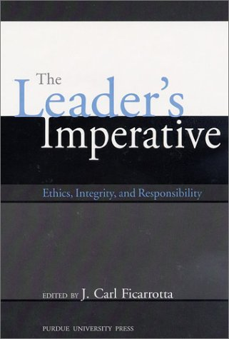 Large book cover: The Leader's Imperative: Ethics, Integrity, and Responsibility