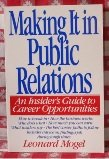 Large book cover: Making It in Public Relations