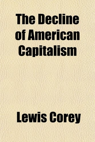 Large book cover: The Decline of American Capitalism