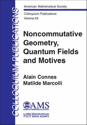 Large book cover: Noncommutative Geometry, Quantum Fields and Motives