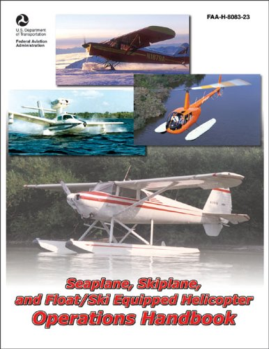 Large book cover: Seaplane, Skiplane, and Float/Ski Equipped Helicopter Operations Handbook