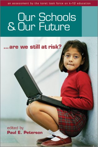 Large book cover: Our Schools and Our Future: Are We Still at Risk?
