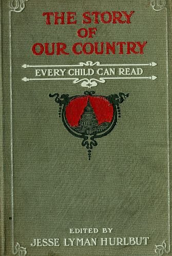 Large book cover: The Story of Our Country