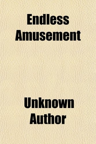 Large book cover: Endless Amusement