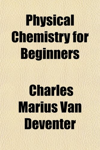 Large book cover: Physical Chemistry for Beginners