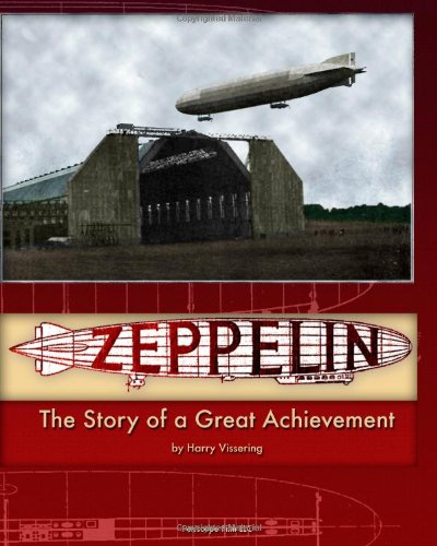 Large book cover: Zeppelin: The Story of a Great Achievement