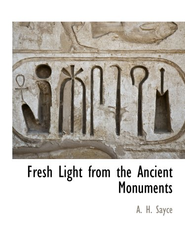 Large book cover: Fresh Light from the Ancient Monuments