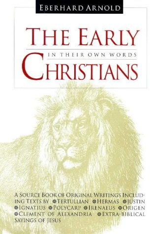 Large book cover: The Early Christians: In Their Own Words