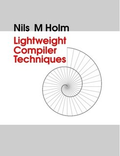 Large book cover: Lightweight Compiler Techniques