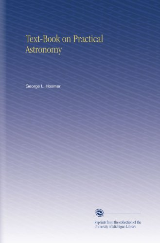Large book cover: Textbook on Practical Astronomy