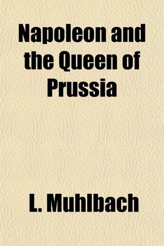 Large book cover: Napoleon and the Queen of Prussia