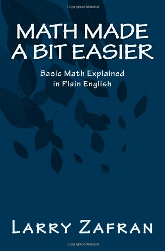 Large book cover: Math Made a Bit Easier: Basic Math Explained in Plain English
