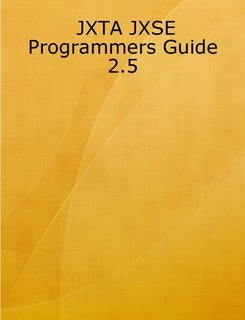 Large book cover: JXTA JXSE Programmers Guide 2.5