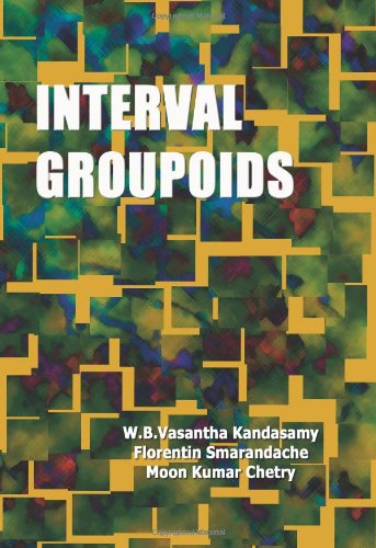 Large book cover: Interval Groupoids
