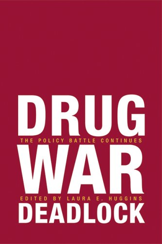 Large book cover: Drug War Deadlock: The Policy Battle Continues