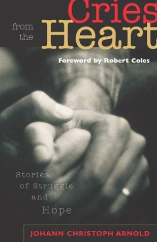Large book cover: Cries from the Heart: Stories of Struggle and Hope