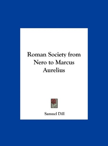 Large book cover: Roman Society from Nero to Marcus Aurelius