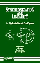 Large book cover: Synchronization and Linearity: An Algebra for Discrete Event Systems