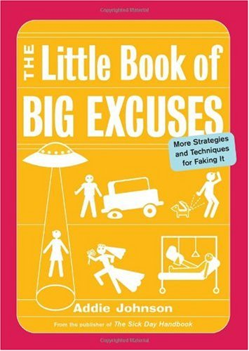 Large book cover: The Little Book of Big Excuses
