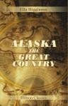 Large book cover: Alaska: the Great Country