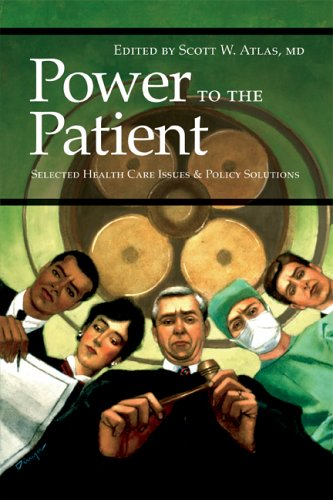 Large book cover: Power to the Patient: Selected Health Care Issues and Policy Solutions