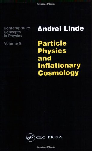 Large book cover: Particle Physics and Inflationary Cosmology