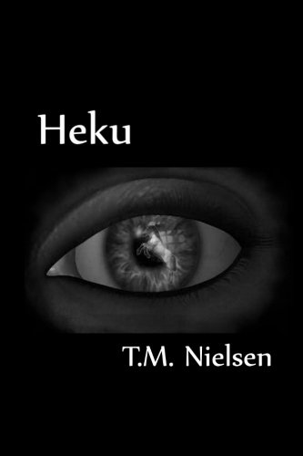 Large book cover: Heku : Book 1 of the Heku Series