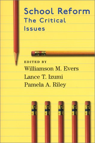 Large book cover: School Reform: The Critical Issues