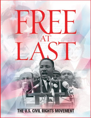 Large book cover: Free At Last: The U.S. Civil Rights Movement