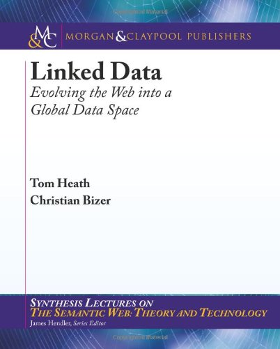 Large book cover: Linked Data: Evolving the Web into a Global Data Space