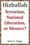 Large book cover: Hizballah: Terrorism, National Liberation, or Menace?