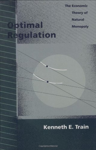 Large book cover: Optimal Regulation: The Economic Theory of Natural Monopoly