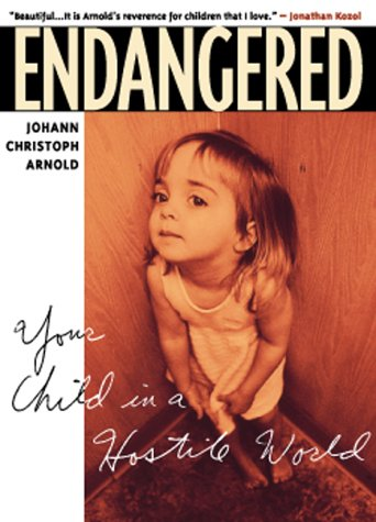Large book cover: Endangered: Your Child in a Hostile World