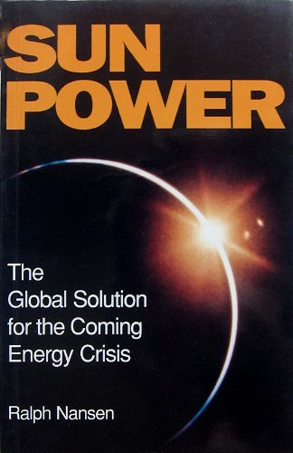 Large book cover: Sun Power: The Global Solution for the Coming Energy Crisis