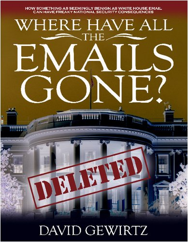 Large book cover: Where Have All the Emails Gone?