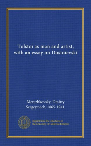 Large book cover: Tolstoi as Man and Artist, with an Essay on Dostoievski